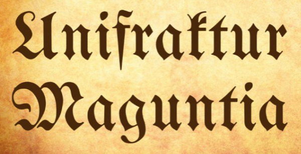 To conclude, Unifraktur Magunita a traditional font